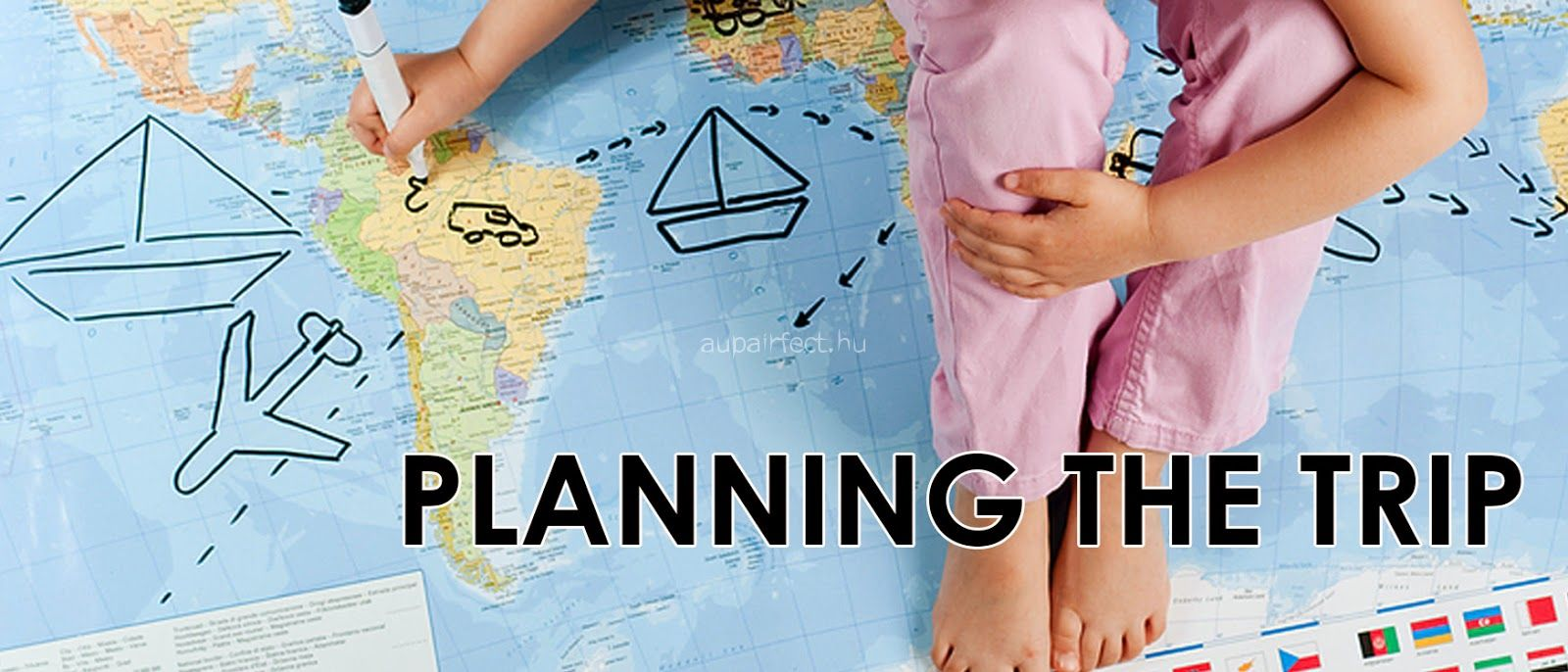 Think ahead - Planning your trip!